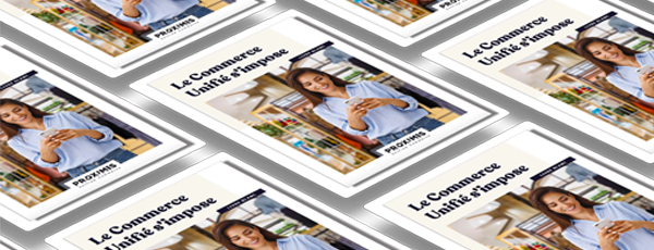 Clever Age tells you more about the Proximis white paper : Unified Commerce is needed